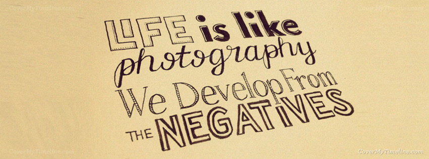 quote-life-is-like-photography-facebook-timeline-cover